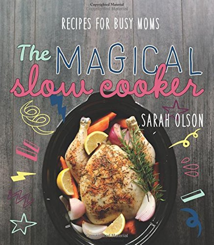 the magical slow cooker - 6