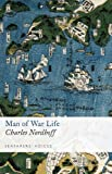Man of War Life, Charles Nordhoff, 1848321643