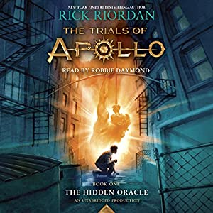 The Trials of Apollo, Book One: The Hidden Oracle Audiobook