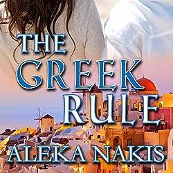 The Greek Rule