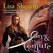 Con & Conjure: Raine Benares, Book 5 | Lisa Shearin