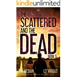 The Scattered and the Dead (Book 3)