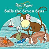 img - for Peanut Monkey Sails the Seven Seas book / textbook / text book