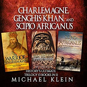 Charlemagne, Genghis Khan, and Scipio Africanus Audiobook