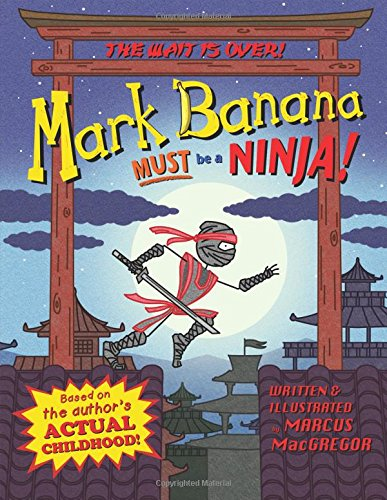 Download Mark Banana Must be a Ninja PDF