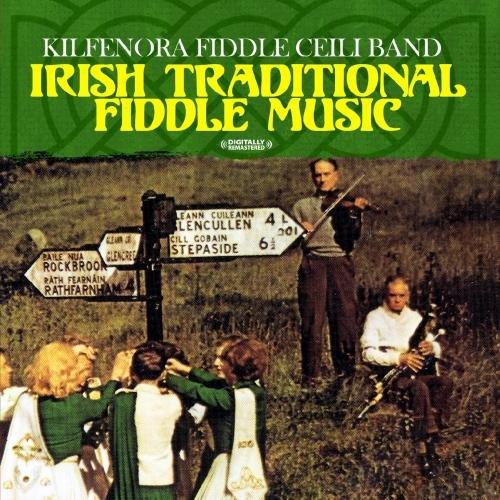 Irish Traditional Fiddle Music (Digitally Remastered)