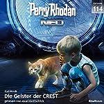 Die Geister der CREST (Perry Rhodan NEO 114) | Kai Hirdt