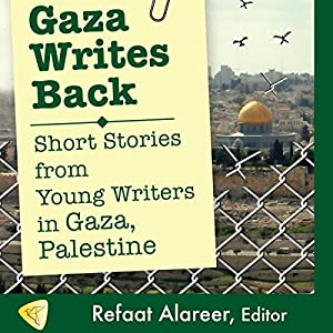 Gaza Writes Back Hörbuch