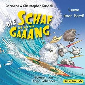 Lamm über Bord! (Die Schafgäääng 3) Hörbuch
