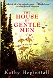 The House of Gentle Men: A Novel
