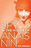 Spy in the House of Anaïs Nin
