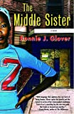 The Middle Sister: A Novel