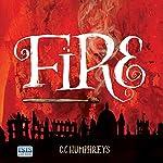 Fire | C. C. Humphreys