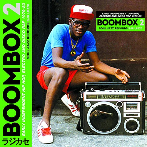 Various Artists - Soul Jazz Records Presents Boombox 2: Early Independent Hip Hop, Electro And Disco Rap 1979-83 (2017) [WEB FLAC] Download
