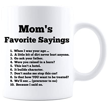 Amazon Com Moms Favorite Sayings Top Ten List Funny Gifts For Her