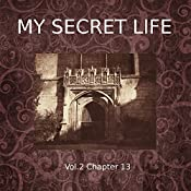 My Secret Life: Volume Two Chapter Thirteen | Dominic Crawford Collins