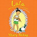 Lulu and the Rabbit Next Door and Other Stories Audiobook by Hilary McKay Narrated by Jilly Bond