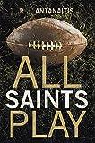 All Saints Play