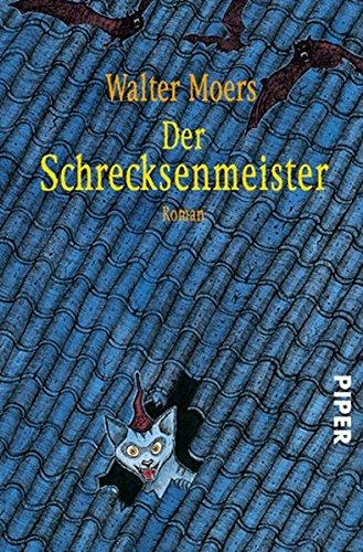 Der Schrecksenmeister  Ein Kulinarisches Märchen Aus Zamonien Von Gofid Letterkerl. Neu Erzählt Von Hildegunst Von Mythenmetz
