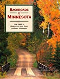img - for Backroads of Minnesota: Your Guide to Minnesota's Most Scenic Backroad Adventures by Shawn Perich (2002-06-17) book / textbook / text book