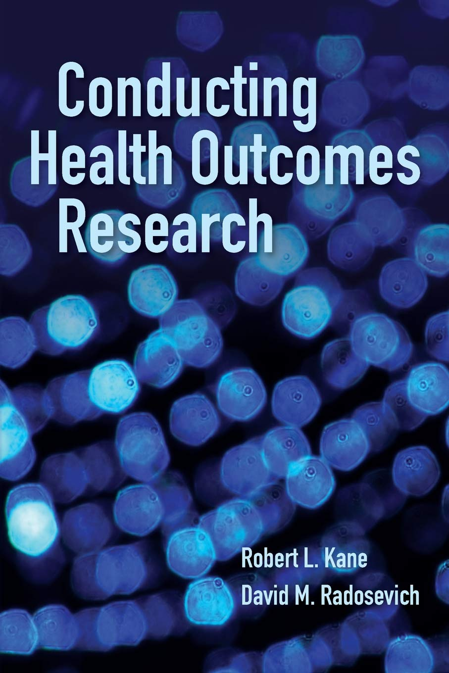 Conducting Health Outcomes Research by Jones & Bartlett Learning