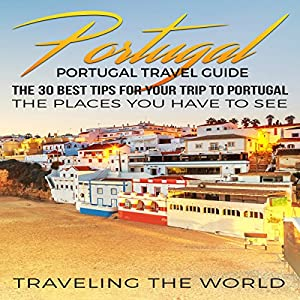 Portugal Travel Guide Audiobook
