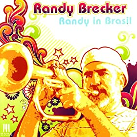Amazon.com: Fazendo Hora: Randy Brecker: MP3 Downloads