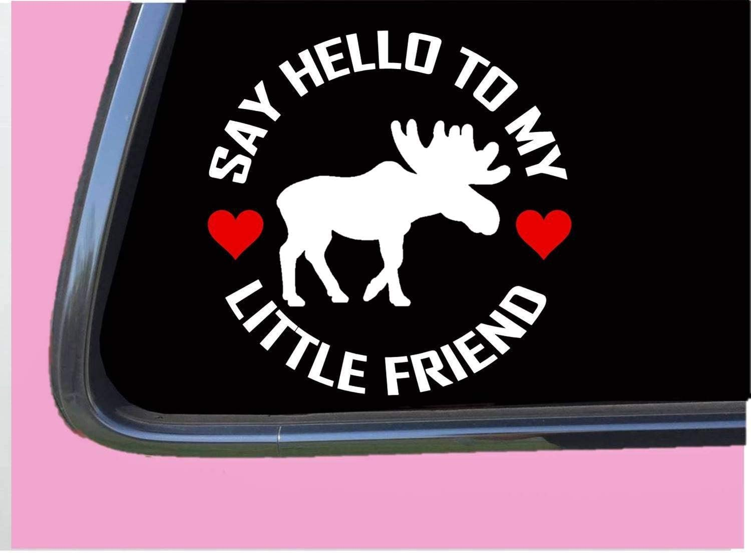 Moose My Little Friend Cars Vinyl Decal Sticker, Maine Hunting Auto Decals, Decal Sticker for Trucks, Vans, Motorcycle, Window, Laptop, Computer, Cup, Mug, Bottle, Bumpe.