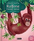 L'histoire vraie de Ralfone l'orang-outan (2)