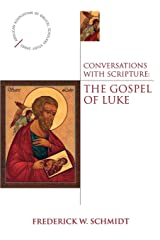 Conversations with Scripture - The Gospel of Luke (Anglican Association of Biblical Scholars) Paperback