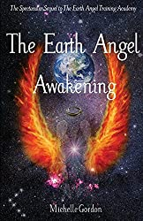 The Earth Angel Awakening: 2
