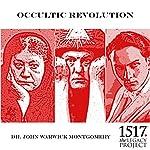 Occultic Revolution | John Warwick Montgomery
