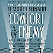 Comfort to the Enemy and Other Carl Webster Stories | Elmore Leonard