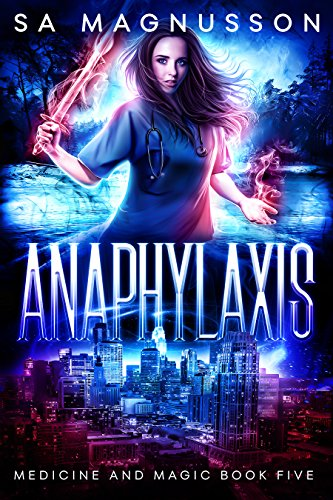 - Anaphylaxis (Medicine and Magic Book 5)