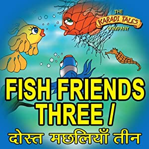 Fish Friends Three - Dosth Machliyan Theen Audiobook