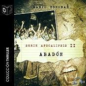 Apocalipsis II - Abadon | Mario Escobar