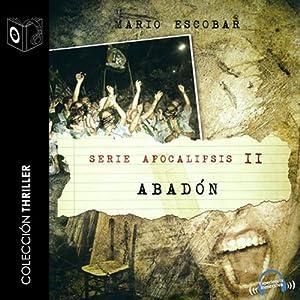 Apocalipsis II - Abadon [Revelation II - Abadon] Audiobook