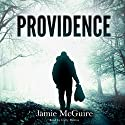 Providence: Providence, Volume 1 Audiobook by Jamie McGuire Narrated by Carly Robins