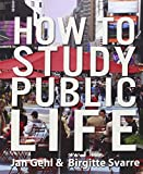 How to Study Public Life 2nd Edition