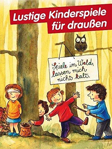 Lustige Kinderspiele Für Draußen Amazonde Hanna Verena Zemme Bücher
