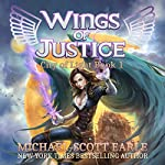 Wings of Justice: City of Light, Book 1 | Michael-Scott Earle