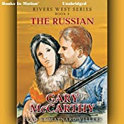 The Russian River: Rivers West Series, Book 4 | Gary McCarthy