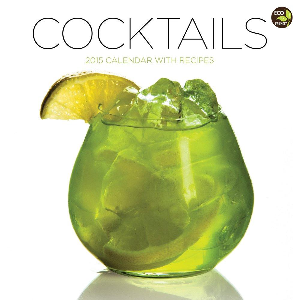 2015 Cocktails Wall Calendar