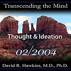 Transcending the Mind Series: Thought & Ideation