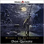 Don Quixote (Adapted for Modern Listeners) | Miguel de Cervantes Saavedra