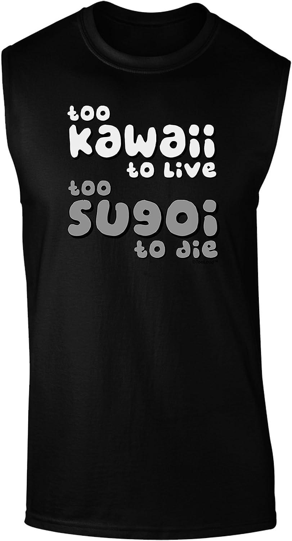 B/&W Toddler T-Shirt TooLoud Too Kawaii to Live