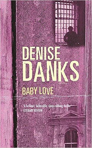 Denise Danks Baby Love Georgina Powers Novels Denise Danks 9780752848037
