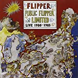 Public Flipper Limited Live 1980-1985