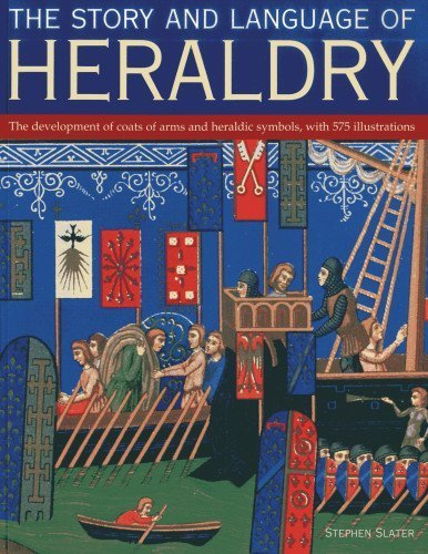 - Story and Language of Heraldry: The development of coats of arms and heraldic symbols, with 575 illustrations by Stephen Slater (2013-02-26)