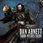 Thorn Wishes Talon: Warhammer 40,000 | Dan Abnett